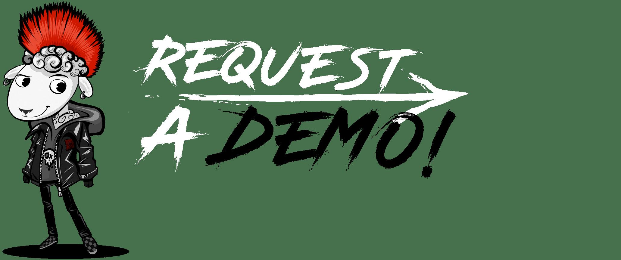 Request a Demo!