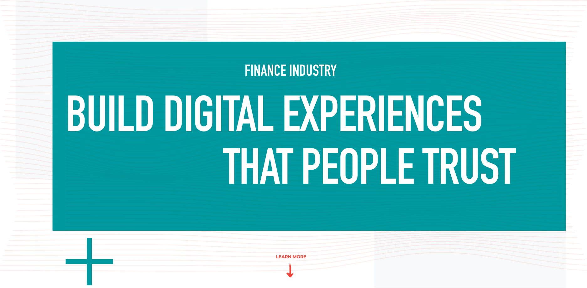 Build Digital Experiences That People Trust
