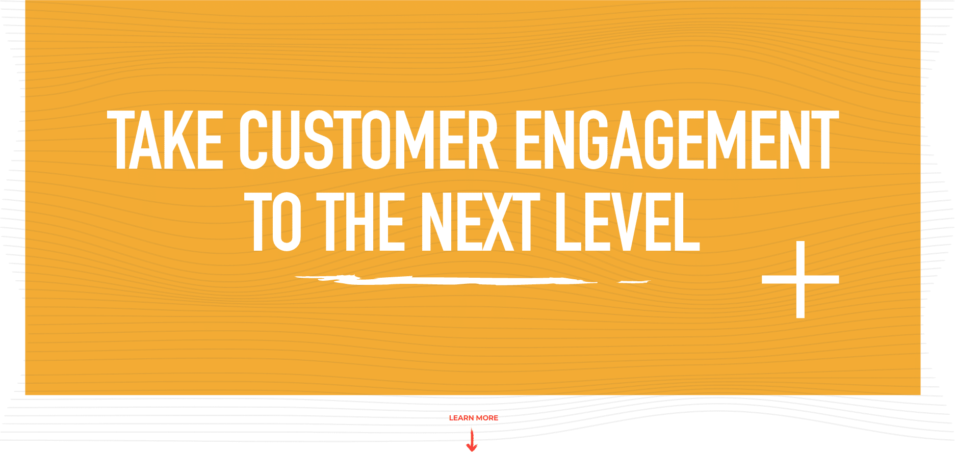 Take Customer Engagement To The Next Level
